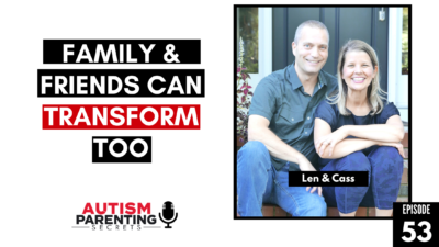 Family & Friends Can TRANSFORM Too